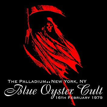 Live At The Palladium, New York, NY, 16Th February 1979 (Remastered)