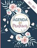 Agenda del Profesor 2021 2022: Agenda para profesores agosto de 2021 a julio de 2022 | Planificación para cada semana |...