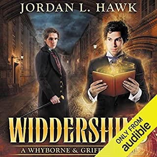 Widdershins     Whyborne & Griffin, Book 1              By:                                                                                                                                 Jordan L. Hawk                               Narrated by:                                                                                                                                 Julian G. Simmons                      Length: 9 hrs and 15 mins     16 ratings     Overall 4.6