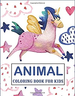 Animal Coloring Books for Kids: Watercolor Unicorn Fly-in The Sky Cover Design, Cute Animals, Girls&Boy, Easy Pages for Li...