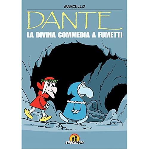 Dante. La Divina Commedia a fumetti