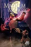 Mayhem and Magic #1 (Reliquary)