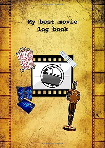 My best movie log book FILM REVIEW JOURNAL: big A4 format motion picture rating booklet to record and arrange all watched movies make notes to actors ... present idea for cinema lovers for birthday