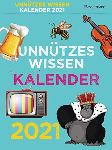 Unnützes Wissen Kalender 2021. Der beliebte, aber überflüssige Tagesabreißkalender: 366 skurrile Fakten, die kein Mensch braucht