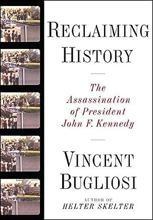 Reclaiming History – The Assassination of John F Kennedy +CD