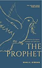The Prophet (Dover classic) ; a book of 26 prose poetry fables