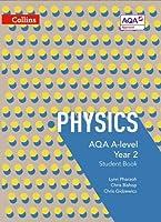 Collins AQA A-level Science ? AQA A-level Physics Year 2 Student Book by Lynn Pharaoh Chris Bishop Chris Gidzewicz(2016-07-01)