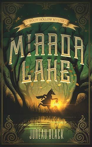 Mirror Lake: A Shady Hollow Mystery
