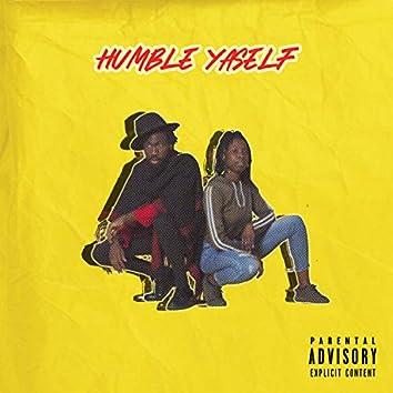 Humble Yaself (feat. T'nah)