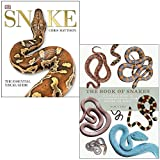 Snake: The Essential Visual Guide By Chris Mattison & The Book of Snakes: A life-size guide to six hundred species from around the world By Mark O'Shea 2 Books Collection Set