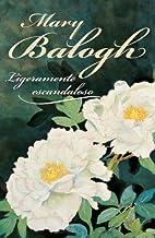 Ligeramente escandaloso/ Slightly Scandalous (Spanish Edition)