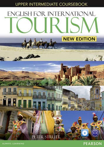 English for International Tourism Upper Intermediate New Edition Coursebook and DVD-ROM Pack: Industrial Ecology (English for Tourism)