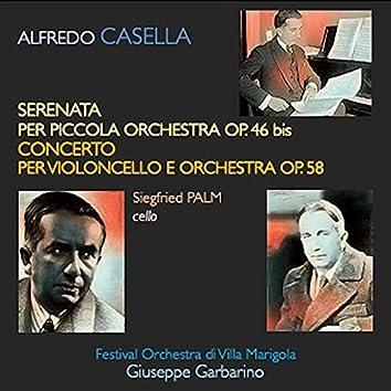 Casella: Serenata per piccola orchestra, Op. 46 bis - Concerto per violoncello e orchestra, Op. 58