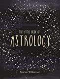 The Little Book of Astrology - Marion Williamson