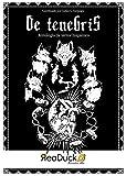 De tenebris: Antología de terror hispánico (Spanish Edition)