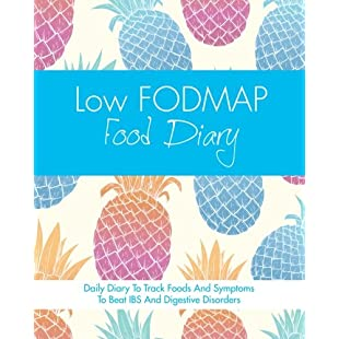 Low FODMAP Food Diary Diet Diary To Track Foods And Symptoms To Beat IBS And Digestive Disorders