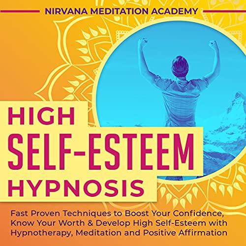High Self-Esteem Hypnosis cover art