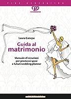 Guida al matrimonio (Pink generation)