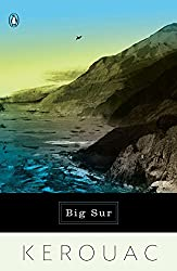 Big Sur by Jack Kerouac (Author), Aram Saroyan (Foreword)