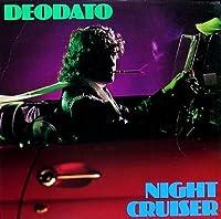 Night Cruiser by DEODATO (2014-07-23)