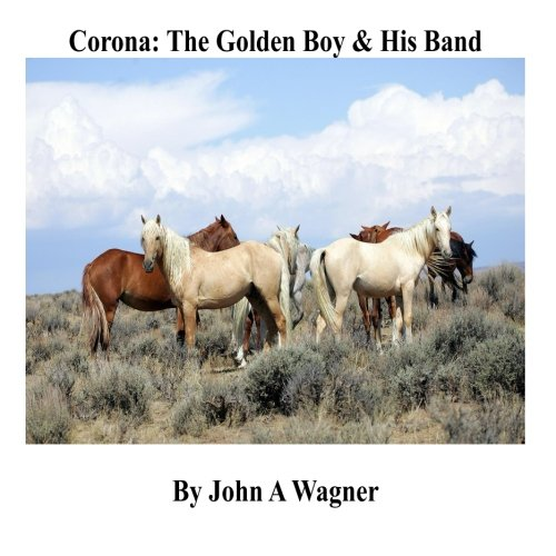 Corona: The Golden Boy and His Band