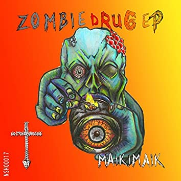 Zombie Drug EP