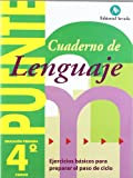 Puente lenguaje 4, educación primaria (paso de 4º a 5º curso) - 9788478873708: Lenguaje 4 Primaria