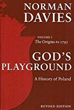 God's Playground: A History of Poland, Vol. 1 by Norman Davies (2005-07-02)