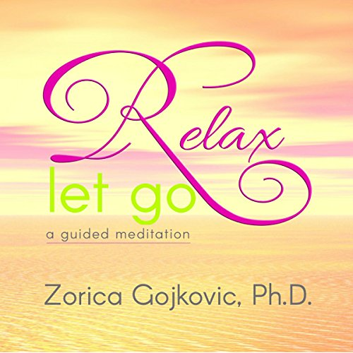Relax, Let Go audiobook cover art