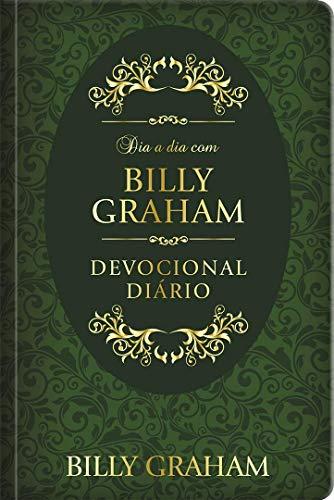 Dia a dia com Billy Graham (capa dura): Devocional diário