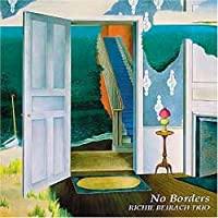 No Borders by Richie Beirach (2009-01-06)