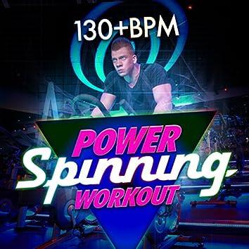 Power Spinning Workout (130+ BPM)
