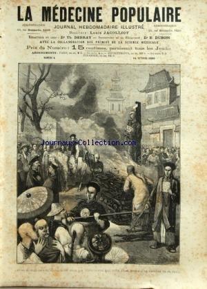 MEDECINE POPULAIRE (LA) [No 4] du 14/10/1880 - MEDECIN CHINOIS BRULE 3 MILLE ANS AVANT NOTRE ERE -LA MEDECINE CHEZ LES EGYPTIENS -MEDECINE PRATIQUE -HYGIENE DE LA FAMILLE -LE CAFE - LE BAUME DE LA MECQUE - JARDINIERES DE LEGUMES EN CONVERSE -LES DIFF
