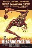 The Best Bizarro Fiction of the Decade