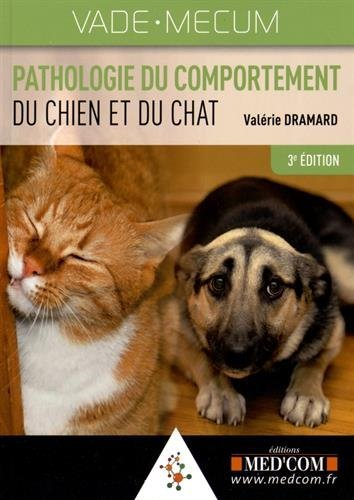 Vademecum de pathologie du comportement du chien et du chat