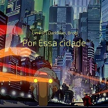 Por Essa Cidade