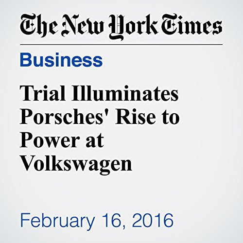 Trial Illuminates Porsches' Rise to Power at Volkswagen audiobook cover art