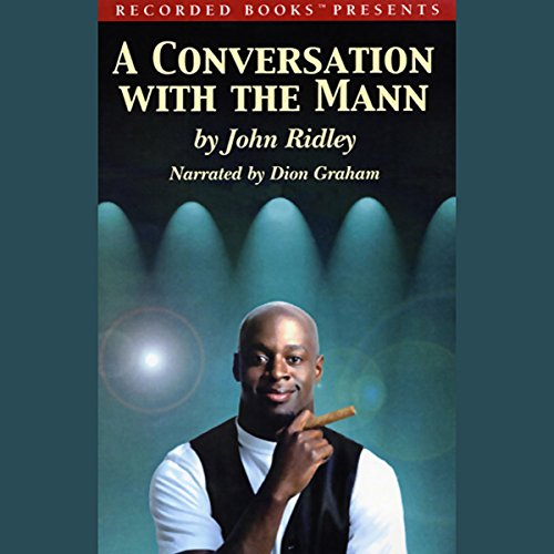 A Conversation with the Mann  audiobook cover art