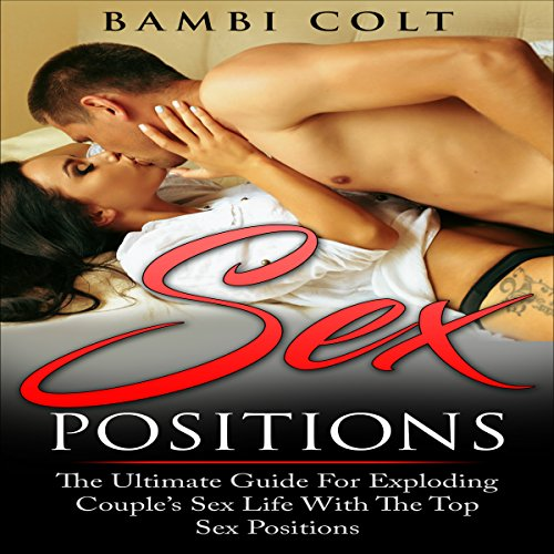 Sex Positions Audiobook By Bambi Colt cover art