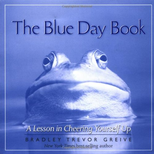 The Blue Day Book: A Lesson in Cheering Yourself Upの詳細を見る