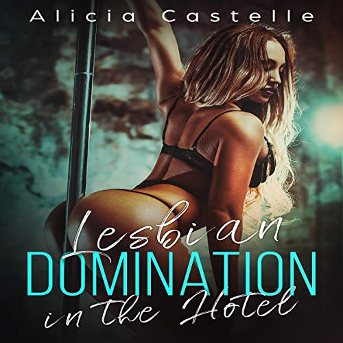Lesbian Domination in the Hotel audiobook cover art