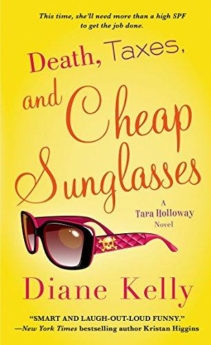 Death, Taxes, and Cheap Sunglasses (A Tara Holloway Novel Book 8) (English Edition)