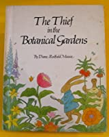 The Thief in the Botanical Gardens 0883752077 Book Cover