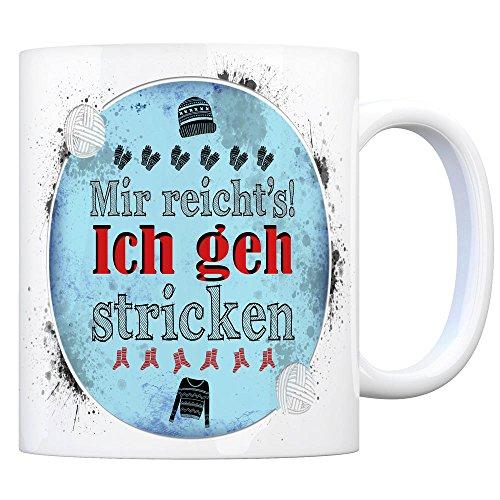 trendaffe - Kaffeebecher mit Spruch: Mir reicht's! Ich GEH Stricken