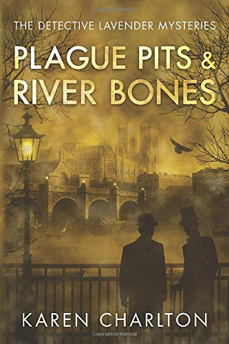 Compare Textbook Prices for Plague Pits & River Bones The Detective Lavender Mysteries  ISBN 9781542048392 by Charlton, Karen