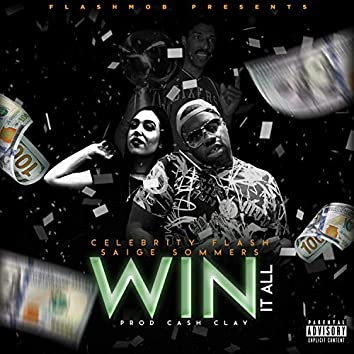 Win It All (feat. Saige Sommers)