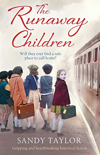 Compare Textbook Prices for The Runaway Children: Gripping and heartbreaking historical fiction  ISBN 9781786812889 by Taylor, Sandy