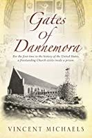 Gates of Dannemora: For the first time in the history of the United States, a freestanding Church exists inside a prison.