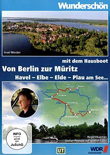 Mit dem Hausboot von Berlin zur Müritz: Havel - Elbe - Elde - Plau am See