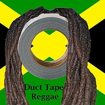 Duct Tape Reggae